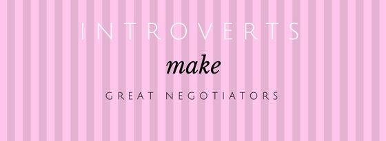 Introverts Make Great Negotiators