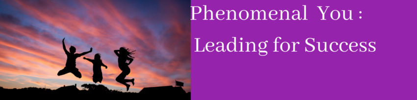 Phenomenal You _ Leading for Success1 (1)