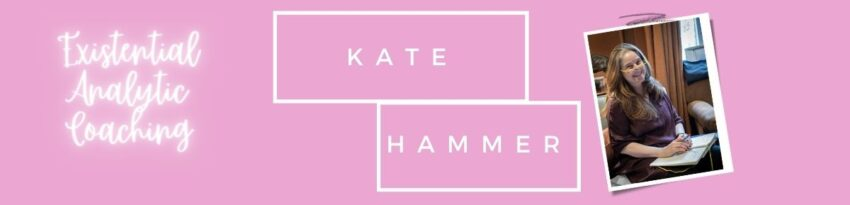 Kate Hammer Existential Analytic Coaching